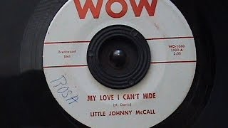 LITTLE JOHNNY McCALL-MY LOVE I CAN