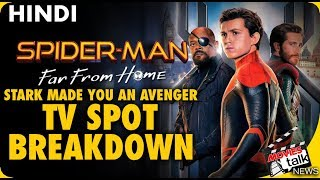 Spider-Man Far From Home : TV Spot Breakdown [Explained In Hindi]