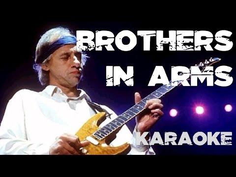 BROTHERS IN ARMS (KARAOKE)