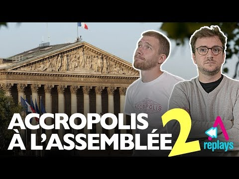 Audition 2 : Le retour d'Accropolis à l'Assemblée Nationale ! [Audition du 16/10/2017]