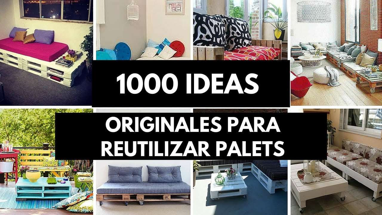 1000 ideas originales para reutilizar palets youtube for Idea de muebles quedarse