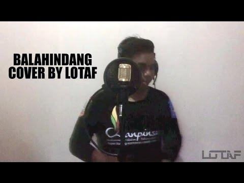 LAGU DAERAH TAPIN - BALAHINDANG (COVER BY LOTAF)