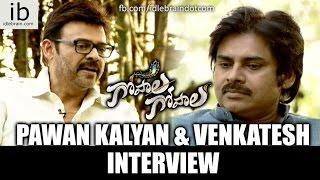 Pawan Kalyan & Venkatesh interview Gopala Gopala - idlebrain.com