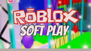 Roblox | Soft Play [295]
