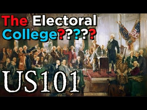 Electoral College: The Origin Story - US 101