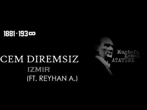 Cem Diremsiz - Izmir (ft.Reyhan A.)