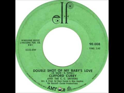 Clifford Curry - Double Shot Of My Baby's Love