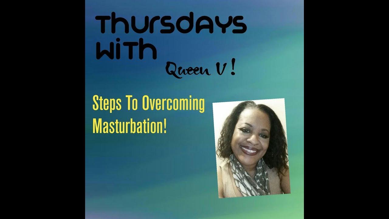 Those on! steps in overcoming masturbation