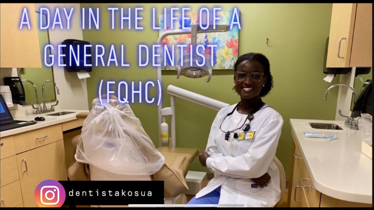 A Day In The Life of a General Dentist