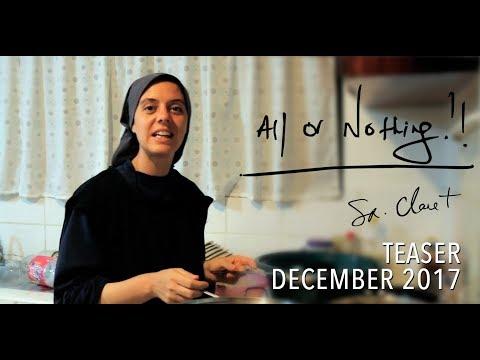 All or Nothing - Teaser - December 2017: Sr. Clare Crockett