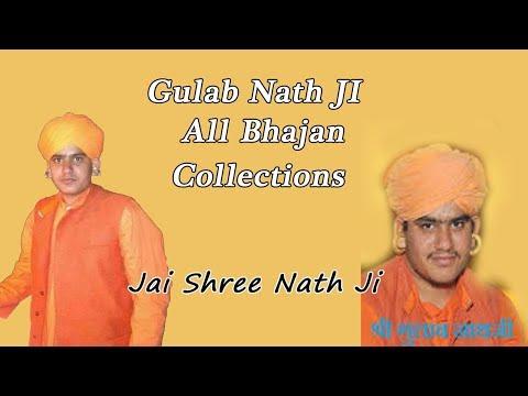 Gulab Nath Ji ke Bhajan Collection || Nath JI all Bhajan || Gulab Nath Ji Bhajan Recording
