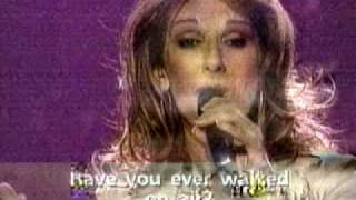 CELINE DION LIVE SONG HAVE YOU EVER BEEN IN LOVE