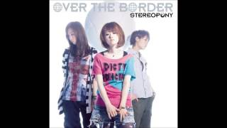 Stereopony – 100 Pararhythms appears on the album Over The Border. ...