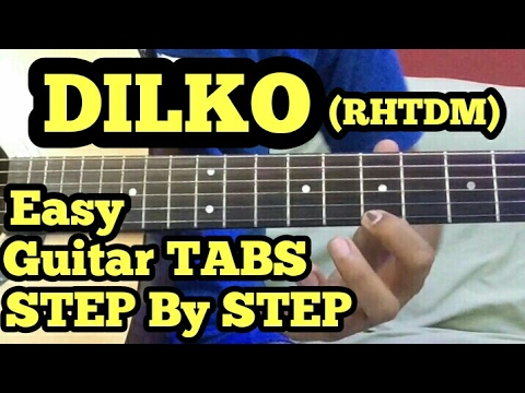 Dil ko Tumse Pyar Huwa Guitar tabs Lesson | RHTDM | Easy for Begginers | Love Theme