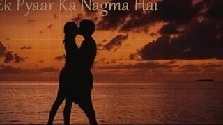 Ek Pyar Ka Nagma Hai by @rijit 720p