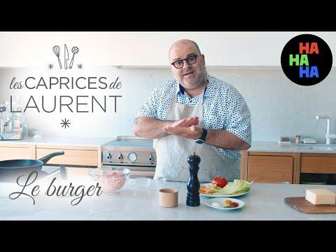 Les caprices de Laurent - Le Burger
