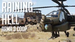 Raining Hell - Arma 3 Coop (Task Force Arma 3 Radio + ACE3 + MCC4 + JSRS)