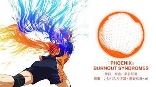 Cover images Haikyuu!!Season4 opening「PHOENIX」full size BURNOUT SYNDROMES