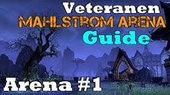 ESO | Veteranen Mahlstrom-Arena Guide Deutsch Arena #1 [VMA 2020]