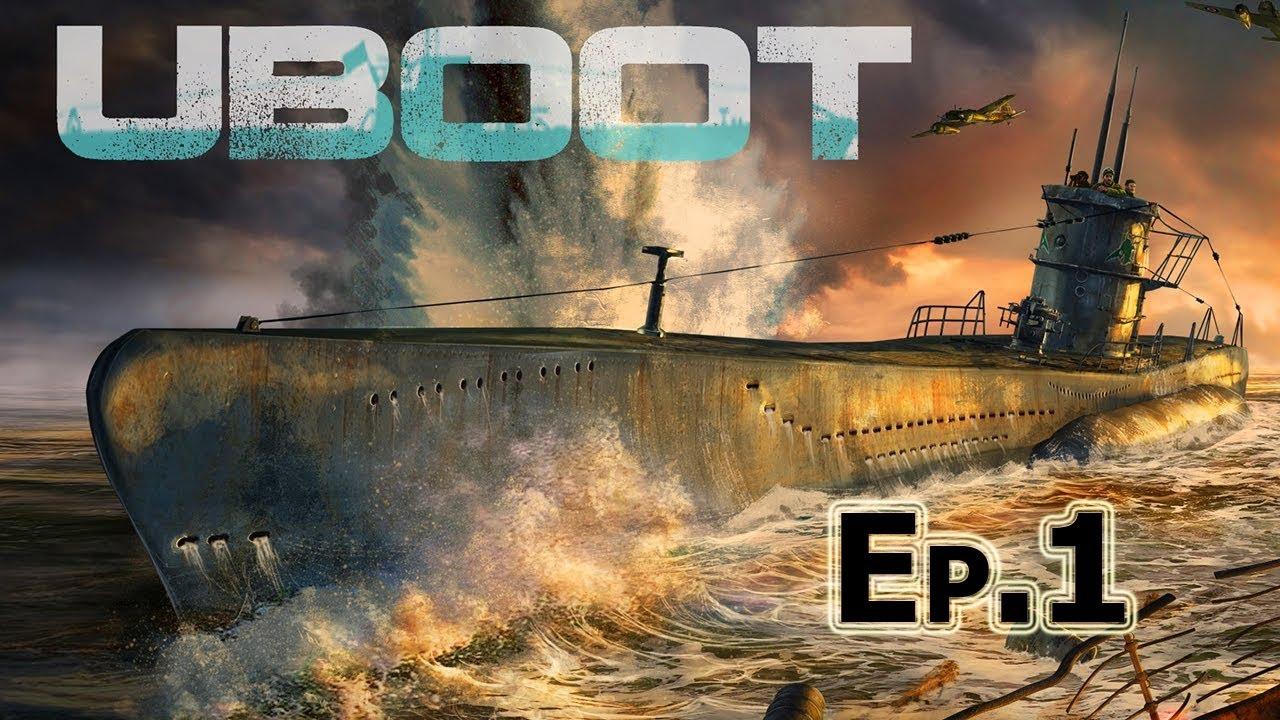 UBOAT еп.1   Морски патрул срещу търговски кораби!