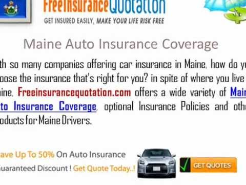 Maine Auto Insurance Company - Maine Car Insurance Quote