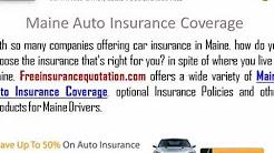 Maine Auto Insurance Company - Maine Car Insurance Quote