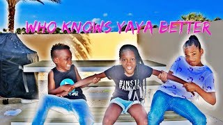 WHO KNOWS YAYA BETTER DJ OR ILANI