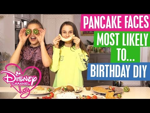 DISNEY CHANNEL VLOG   PANCAKE FACES   MOST LIKELY TO   DIY BIRTHDAY