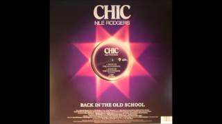 CHIC FEATURING NILE ROGERS - BACK IN THE OLD SCHOOL - J SKI MIX