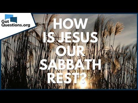 How is Jesus our Sabbath Rest? | GotQuestions org