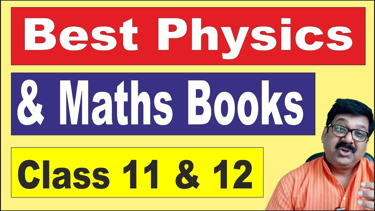 🔴    Best Books of Physics for Class 11 and 12    Best Books of Maths for  Class 11 and 12   