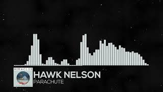 hawk nelson parachute