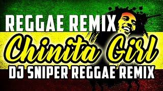 Chinita Girl - Lil Vinceyy ft. Guel (Djsniper Reggae) | Saiyong tingin palang ako ay natunaw na