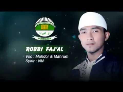 Robbi Faj'al voc Muhdor feat Mahrum | Assyafa'ah PP. Darul Khoirot Pontianak (Album Sholawat)