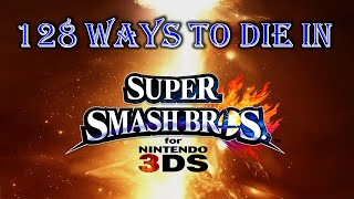 128 Ways to Die in Super Smash Bros. 3DS