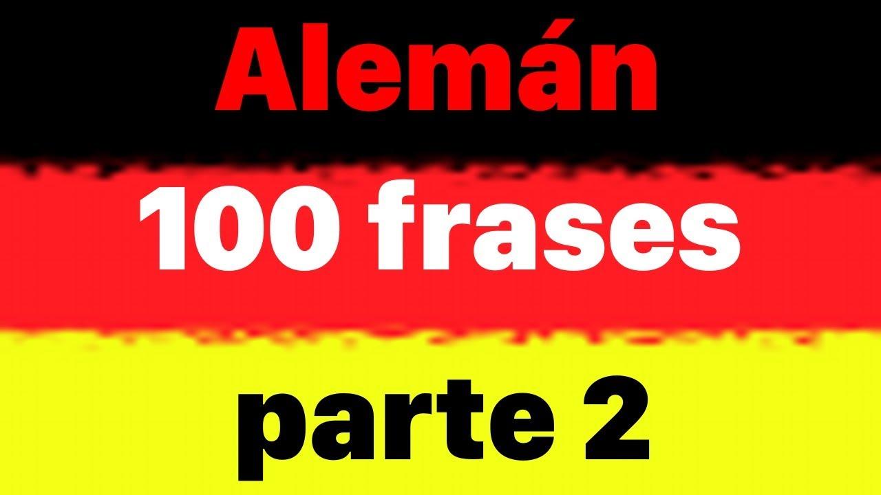 100 Frases En Alemán Para Principiantes Parte 2 Aprender Alemán