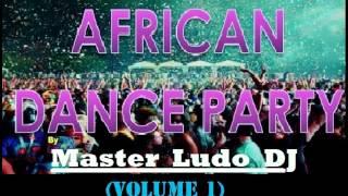 Davido,Yemi alade, Marvins, PSquare, Serge beynaud, Dj Arafat,Toofan AFRICAN DANCE by Master Ludo DJ
