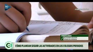 Cómo planean seguir las actividades en los colegios privados durante la cuarentena
