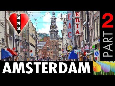 Amsterdam - Part 2 - Holland Holiday