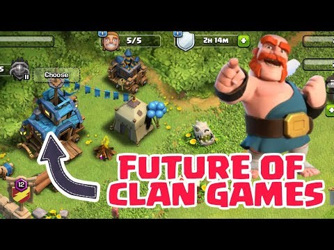 FUTURE OF CLAN GAMES IN CLASH OF CLANS