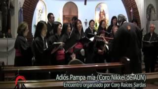 Adios Pampa mia - Coro Nikkei (de la Asociación Universitaria Nikkei - AUN)