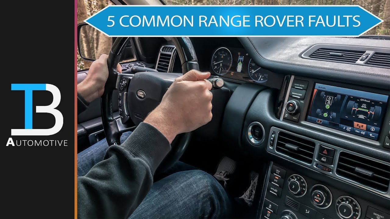 5 Common Faults on a Used Range Rover (L322 Model)