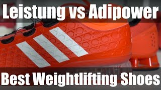 The Best Weightlifting Shoes - Adidas Leistung vs Adidas Adipower
