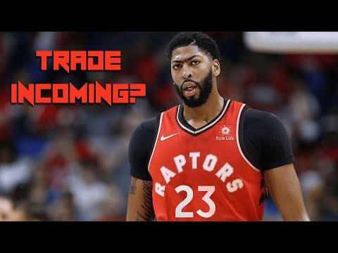 Raptors NEGOTIATING Anthony Davis Deal - Could TORONTO Land STAR?