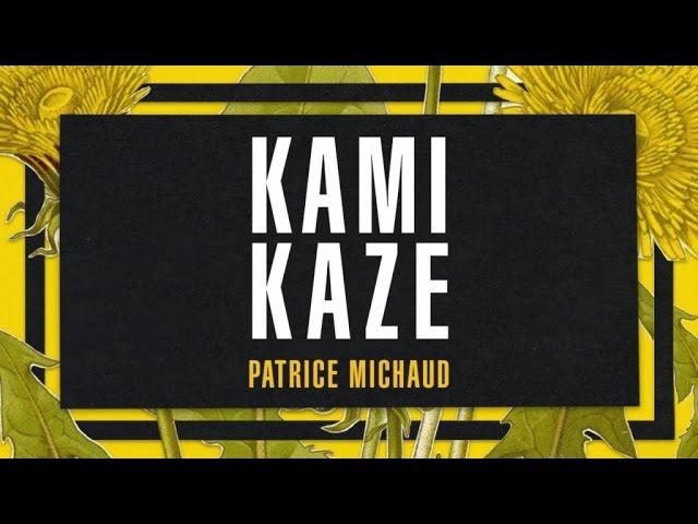patrice-michaud-kamikaze-spectra-musique