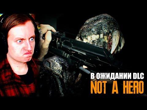 ЛЮБИМАЯ ИГРА! ► В ОЖИДАНИИ Not a Hero DLC - ВЫЖИВАНИЕ ► Resident Evil 7 DLC Прохождение на русском