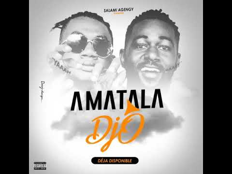 Download Amatala - Djô (Prod. by Salami Agency)[Audio Officiel]