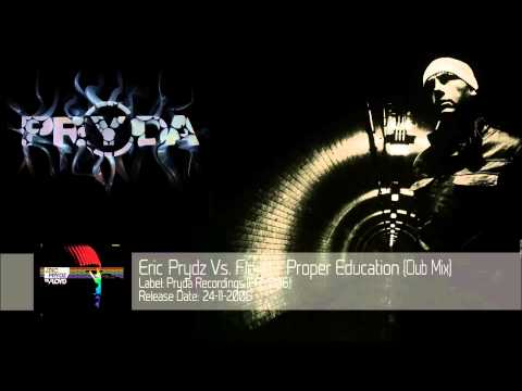 Eric Prydz Vs. Floyd - Proper Education (Club Mix) ‎[PRY006]