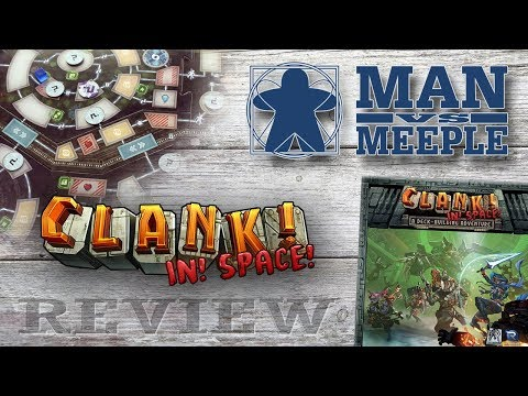 Clank! In! Space! (Renegade Games) Review by Man Vs Meeple