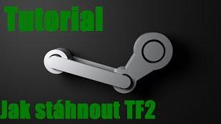 Jak stáhnout a nainstalovat Team Fortress 2 přes Steam